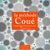 La méthode Coué, autosuggestion consciente