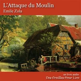 L Attaque Du Moulin Romans Classiques Francais Les