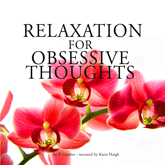 Relaxation against obsessive thoughts
