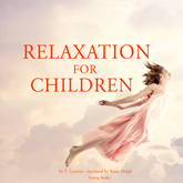 Livre audio Relaxation for children  - auteur F. Garnier   - lu par Katie Haigh