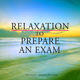 Livre audio Relaxation to prepare for an exam  - auteur F. Garnier   - lu par Katie Haigh