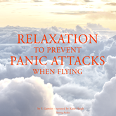 Relaxation to prevent panic attacks when flying