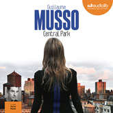 Livre audio Central Park  - auteur Guillaume Musso   - lu par David Manet