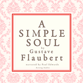 A simple soul, a french short story by Flaubert