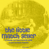 The Little Match Seller, a fairytale