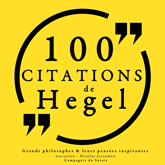 100 citations de Hegel