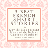 3 best short stories by Balzac, Maupassant & Flaubert