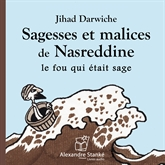 Sagesses et malices de Nasreddine