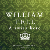 William Tell, a Swiss hero