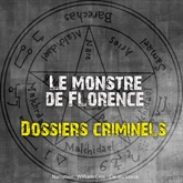 Dossiers Criminels: Le monstre de Florence