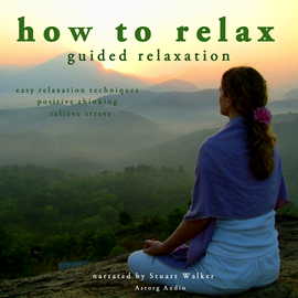 Livre audio How to relax  - auteur John Mac   - lu par Stuart Walker