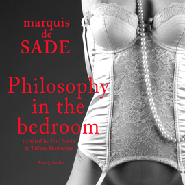 Livre audio Philosophy in the bedroom  - auteur Marquis de Sade   - lu par Paul Spera