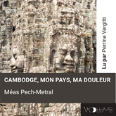 Cambodge, mon pays, ma doul