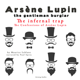 The Infernal Trap (The Confessions Of Arsène Lupin 4)