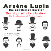 The Sign of the Shadow (The Confessions Of Arsène Lupin 3)