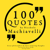100 quotes by Niccholo Macchiavelli