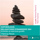 Sophrologie, relaxations dynamiques 3 & 4