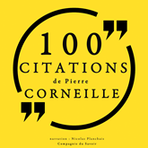 100 citations de Pierre Corneille
