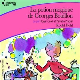 La potion magique de georges bouillon romans et r cits - Jeux de sorciere potion magique gratuit ...