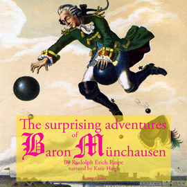 Livre audio The startling adventure of Baron Munchausen  - auteur Rudolf Erich Raspe   - lu par Katie Haigh