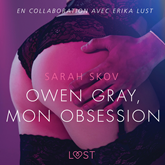 Owen Gray, mon obsession