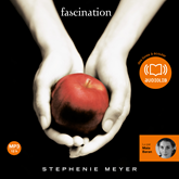 Livre audio Fascination  - auteur Stephenie Meyer   - lu par Maia Baran