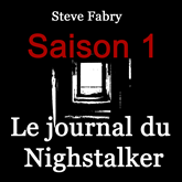 Le journal du Nightstalker (Saison 1)