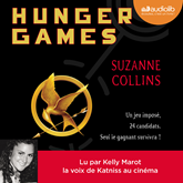 Livre audio Hunger Games I  - auteur Suzanne Collins   - lu par Kelly Marot