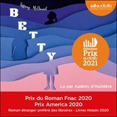 Livre audio Betty  - auteur Tiffany McDaniel   - lu par Audrey D'Hulstère