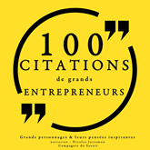 100 citations de grands entrepreneurs