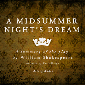Livre audio A Midsummer Night's Dream  - auteur William Shakespeare   - lu par Katie Haigh