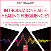 Introduzione alle Healing Frequencies