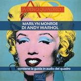 Marilyn di Andy Warhol. Audioquadro