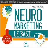 Neuromarketing. Le basi