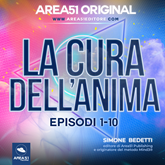 Area51 Original. La cura dell'anima - Episodi 1-10