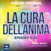Area51 Original. La cura dell'anima - Episodi 11-20