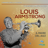 Louis Armstrong. Il padre del jazz