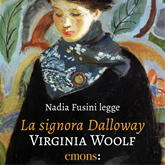 Audiolibro La signora Dalloway  - autore Virginia Woolf   - legge Nadia Fusini