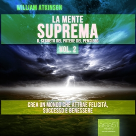 Audiolibro La Mente Suprema vol. 2  - autore William Atkinson   - legge Lorenzo Visi