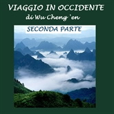 Viaggio in Occidente - Seconda parte