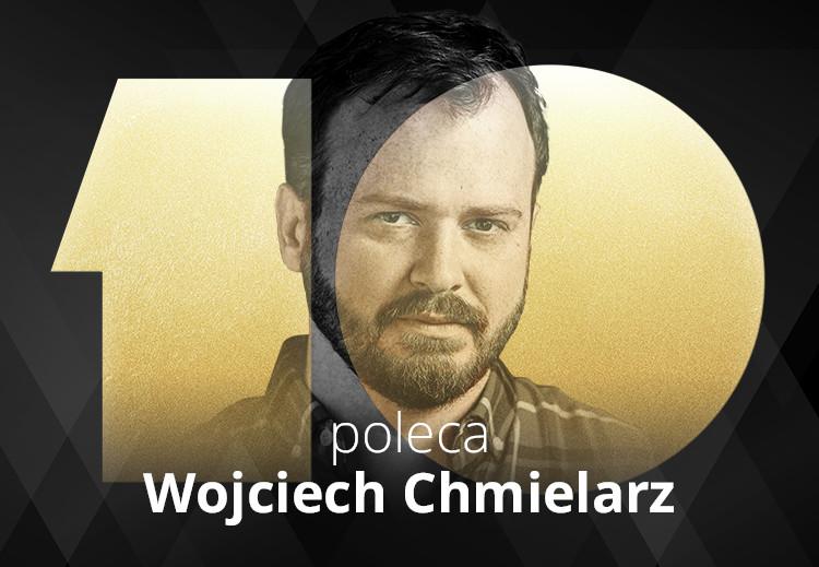 Poleca Wojciech Chmielarz