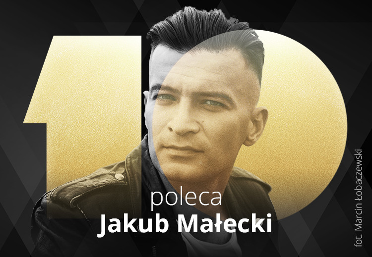Poleca Jakub Małecki