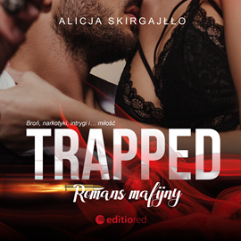 Trapped. Romans mafijny 1 - Alicja Skirgajłło