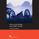 Audiobook Owl Creek Bridge and Other Stories  - autor Ambrose Bierce