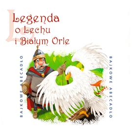 Legenda O Lechu I Białym Orle Audiobook Audioteka