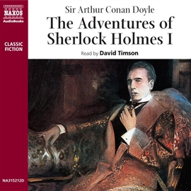 Audiobook The Adventures of Sherlock Holmes - Volume I  - autor Arthur Conan Doyle   - czyta David Timson