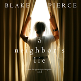 A Neighbor's Lie (A Chloe Fine Psychological Suspense Mystery - Book 2)