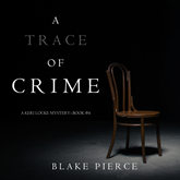 Audiobook A Trace of Crime (A Keri Locke Mystery - Book 4)  - autor Blake Pierce   - czyta Jessica Collins