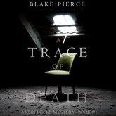 Audiobook A Trace of Death (A Keri Locke Mystery - Book 1)  - autor Blake Pierce   - czyta Elaine Wise