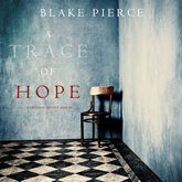 Audiobook A Trace of Hope (A Keri Locke Mystery - Book 5)  - autor Blake Pierce   - czyta Jessica Collins